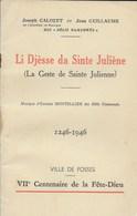 Li Djesse Da Sinte Juliène. La Geste De Sainte Julienne. Joseph Calozet. Relis Namurwès. Fosse - Historia