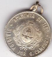 ACADEMIA DE TIRO DIRIGIDA POR G CAMPOS HONOR AL MERITO ARGENTINA CIRCA 1900's, MEDALLA2.5cm DIAM WEIGHT 8grs-BLEUP - Pin's
