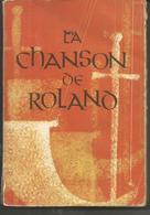 Joseph BEDIER La Chanson De Roland - Edition D'art H PIAZZA - Books, Magazines, Comics