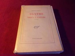 LIVRE  AVEC AUTOGRAPHE  ° AGATHE DE NIEUL L'ESPOIR PAR ODETTE JOYEUX  EDITION GALLIMARD 1941 - Autographs