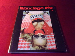 MAGAZINE  BONDAGE  LIFE   N° 76   EN ANGLAIS - Magazines & Newspapers
