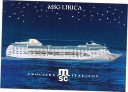 PAQUEBOT  MSC  LIRICA  Crociere MSC ITALIANE  - DRO** - - Dampfer