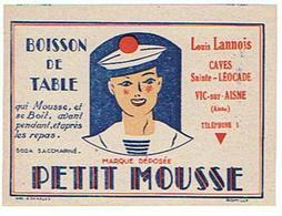ETIQUETTE  Boisson De Table  PETIT MOUSSE   VIC SUR AISNE LOUIS LANNOIS CAVES STE LEOCADE  ****   A   SAISIR     ***** - Labels