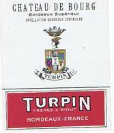 EIQUETTE BORDEAUX  CHATEAU DE BOURG  1937  TURPIN FRERES & RIOUT  ****   A   SAISIR     ***** - Bordeaux