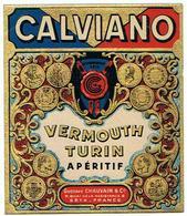 EIQUETTE CALVIANO  VERMOUTH TURIN  GUSTAVE CHAUVAIN SETE  ****   A   SAISIR     ***** - Labels