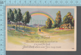 Rainbow  - To My Friend Good Luck, ED: Karle  #506 - CPA 1923 - Anniversaire