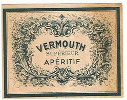 EIQUETTE  VERMOUTH SUPERIEUR  ****   A   SAISIR     ***** - Labels