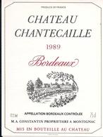 BORDEAUX  1989  CHATEAU CHANTECAILLE (4) - Bordeaux