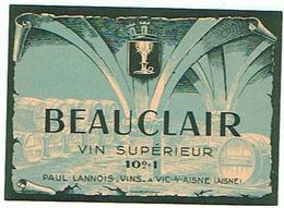 EIQUETTE  Vin BEAUCLAIR R Paul Lannois A Vic Sur Aisne ****   A   SAISIR     ***** - Labels