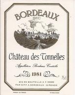 BORDEAUX SEC   1981  CHATEAU DES TONNELLES (4) - Bordeaux
