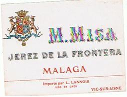 EIQUETTE  MALAGA M MISA JEREZ DE LA FRONTERA  VIC SUR AISNE   ****   A   SAISIR     ***** - Labels