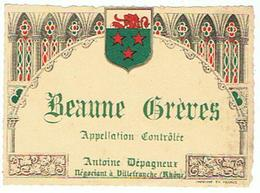EIQUETTE  BEAUNE GREVES ANTOINE DEPAGNEUX VILLEFRANCHE   ****   A   SAISIR     ***** - Côtes Du Rhône