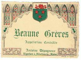ETIQUETTE  BEAUNE GREVES ANTOINE DEPAGNEUX VILLEFRANCHE   ****   A   SAISIR     ***** - Côtes Du Rhône
