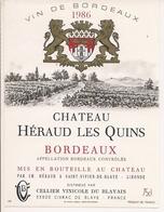 BORDEAUX    1986  CHATEAU HERAUD LES QUINS (4) - Bordeaux