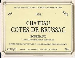BORDEAUX    1992  CHATEAU COTES DE BRUSSAC (4) - Bordeaux