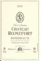 BORDEAUX  2015  CHATEAU ROMEFORT (4) - Bordeaux