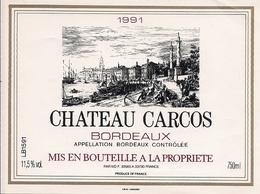 BORDEAUX  1991  CHATEAU  CARCOS (4) - Bordeaux