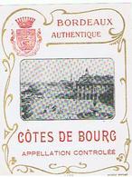 EIQUETTE BORDEAUX COTES DE BOURG ****   A   SAISIR     ***** - Bordeaux