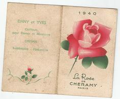 CAPIAN EN GIRONDE ; PETIT CALENDRIER 1940 , LA ROSE DE CHERAMY OFFERT PAR DES COIFFEURS - Calendarios