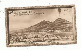 Chromo , Chocolat SUCHARD , Italie ,NAPLES ,vue Générale Et Le VESUVE ,n° 140, Collection Européenne - Suchard