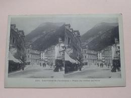 CAUTERETS ( Pyrénées ) - Place De L'Hôtel De Ville ( 200 ) Anno 19?? ( Zie Foto Voor Details ) ! - Cartes Stéréoscopiques