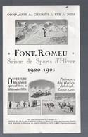 Font Romeu (Pyrénées Orientales)  Prospectus CHEMINS DE FER DU MIDI 1920-1921 (PPP9100) - Dépliants Touristiques