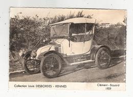 Clément Bayard 1909 Collection Louis Desbordes Renne 35 Ille Et Vilaine - Taxi & Carrozzelle