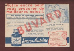 BUVARD - ENCRES ANTOINE - L'Encre Du Stylo STYLEX - 2 Scannes. - Stationeries (flat Articles)