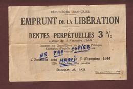 EMPRUNT DE LA LIBERATION - Emission Ouverte Le 6 Novembre 1944 -  Rentes Perpétuelles 3 %  -  Voir Les 2 Scannes - Industrie