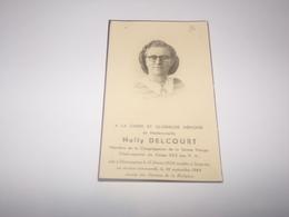 Nelly Delcourt Tombée Pour La Patrie à Soignies En 1944 Née à Hennuyères Chef Courrier Du Corps 023 Des P.A. - Décès
