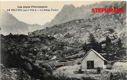 CPA 05 : LE PELVOUX - CARTE NEUVE - LE REFUGE TUCKETT - Alpes Pittoresques - édition  LOUIS BONNET - France