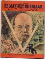 De Man Met De Sigaar - Winston Churchill - Budy Sparron - Collectie De Bevrijders - - War 1939-45