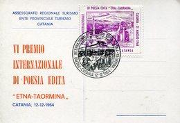37001 Italia, Special Card And Postmark Catania 1964 VI Premio Poesia Inedita,etna Taormina,poetry Award - Italy