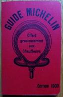 GUIDE MICHELIN - EDITION 1900 - REIMPRESSION POUR LES CENTS ANS DE LA COLLECTION - Michelin (guides)