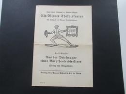 1925 Alt Wiener Thespiskarren Die Frühzeit Der Wiener Vorstadtbühnen. Aus Der Briefmappe Eines Burgtheaterdirektors - Programme