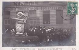 LYON - Mi-Carême 1911 - Cavalcade Des Etudiants - Andere