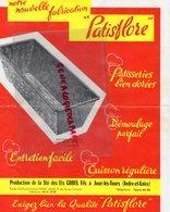 37 - JOUE LES TOURS- CATALOGUE PATISFLORE- PATISSERIE- ETS GOBEL FILS- GBL- CAKE FER BLANC- ALU-MAYONNAISE-1955 - Alimentaire