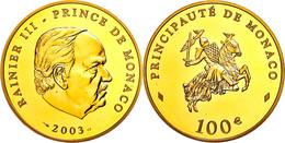 537 100 Euro, Gold, 2003, Rainier III., Fb. 37, Mit Zertifikat In Auschatulle, PP. Auflage Nur 1000 Stück!  PP - Monaco