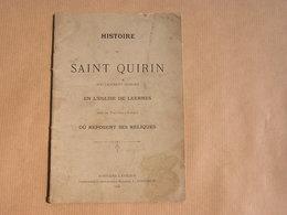 HISTOIRE DE SAINT QUIRIN Spécialement Honoré En L'Eglise De Leernes 1898 Régionalisme Hainaut Religion Prière Pélerinage - Cultuur