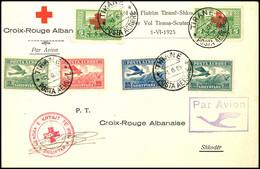 5757 1925, 5 + 5 Q Rotes Kreuz, Zwei Einzelwerte Und Flugpostzufrankatur Auf Rotes Kreuz-Erstflug Tirana - Shkoder Vom 1 - Albania