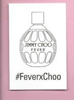 JIMMY CHOO * FEVER * CARD PARFUM * - Modern (from 1961)
