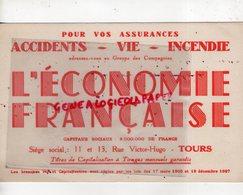 """37 - TOURS - BUVARD ASSURANCES """" L' ECONOMIE FRANCAISE """" 11-13 RUE VICTOR HUGO - Buvards, Protège-cahiers Illustrés"""