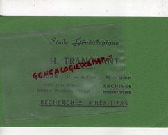 37 - TOURS -PARIS-LYON-MARSEILLE- BUVARD H. TRANCHANT- ETUDE GENEALOGIQUE-GENEALOGISTE-GENEALOGIE- 51 RUE DU CLUZEL- - Bank & Insurance
