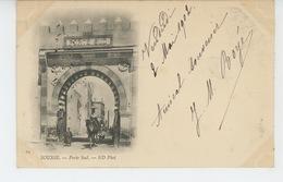 AFRIQUE - TUNISIE - SOUSSE - Porte Sud (1902) - Tunesien