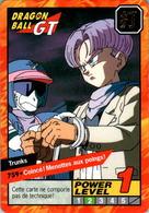 Carte 759 Dragon Ball GT Carddass 1998 Power Level Fr DRAGON BALL GT Trunks - Dragonball Z