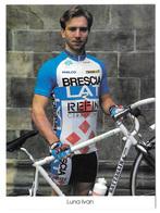 CARTE CYCLISME IVAN LUNA  TEAM BRESCIALAT 1994 - Wielrennen