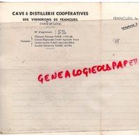 37 - FRANCUEIL - FACTURE CAVES ET DISTILLERIE COOPERATIVES DES VIGNERONS- VINS - Petits Métiers