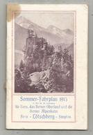 Sommer-Fahrplan , Horaires D'été , 1913 , Suisse , BERNER ALPENBAHN , Train , Chemin De Fer, 58 Pages, Frais Fr 2.95 E - Europa