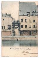 CPA Dos Non Divisé : NAMUR - La Porte De Sambre Et Meuse - Quartier Actuel Maison De La Culture - Namur