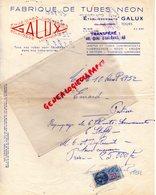 37-- TOURS- FACTURE ETS. GALUX- FABRIQUE TUBES NEON- ENSEIGNES LUMINEUSES- ARGON KRYPTON-1952 - Petits Métiers